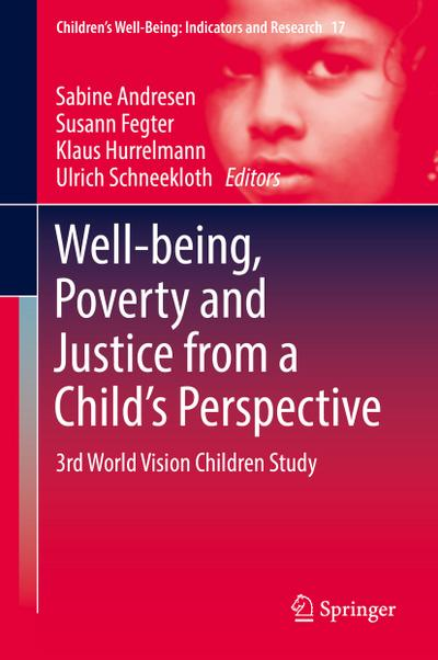 Well-being, Poverty and Justice from a Child's Perspective