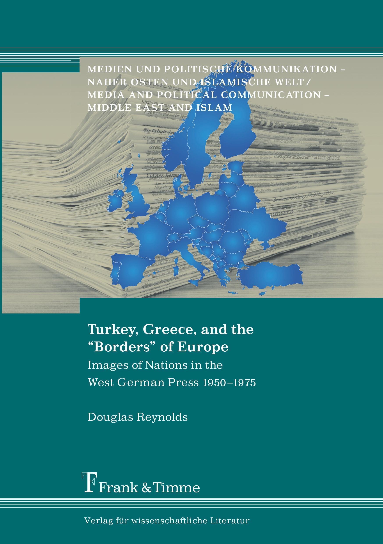 "Turkey, Greece, and the """"Borders"""" of Europe - Douglas Reyn ... 9783865964410"