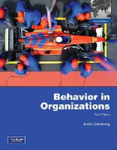 Behavior in Organizations - Prentice Hall - Taschenbuch, Englisch, Jerald Greenberg, Robert A. Baron, ,