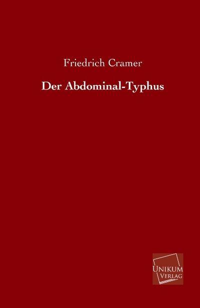 Der Abdominal-Typhus