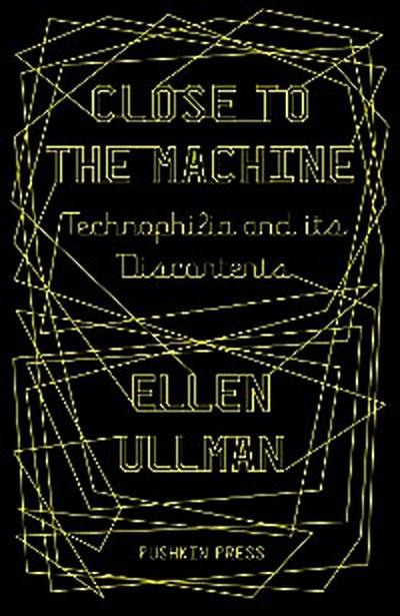 Close to the Machine