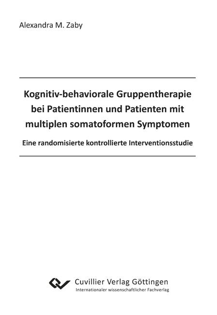 Kognitiv behaviorale Gruppentherapie bei Patientinnen und Patienten mit mul ...