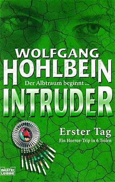 Intruder - Erster Tag (1.)