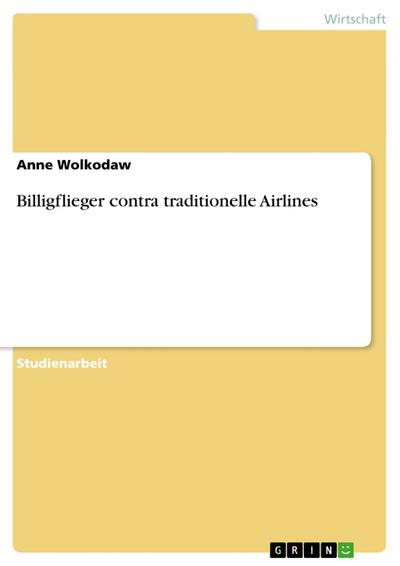 Billigflieger contra traditionelle Airlines