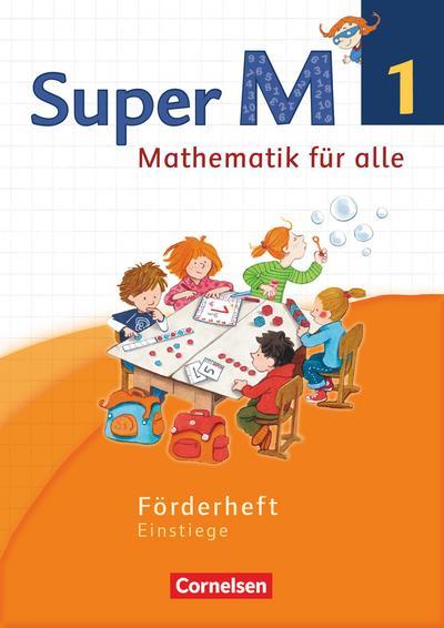 Super M 1. Schuljahr. Förderheft Westliche Bundesländer