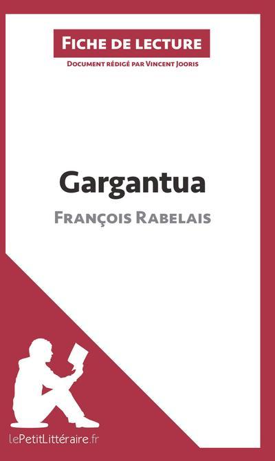 Gargantua de François Rabelais (Fiche de lecture)