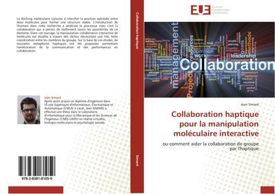 Collaboration haptique pour la manipulation moléculaire interactive