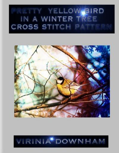 Pretty Yellow Bird In a Winter Tree Cross Stitch Pattern