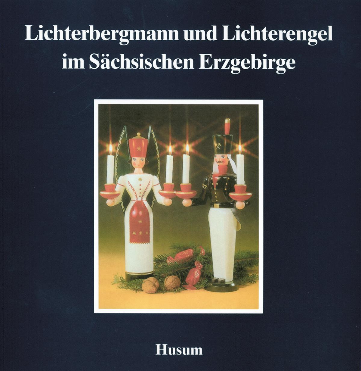 Lichterbergmann und Lichterengel im Sächsichen Erzgebirge