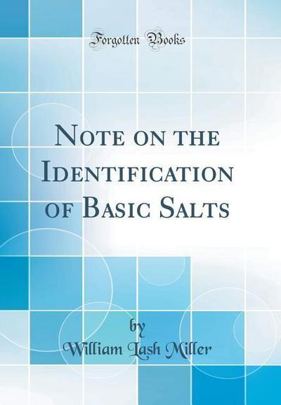 Note on the Identification of Basic Salts (Classic Reprint)