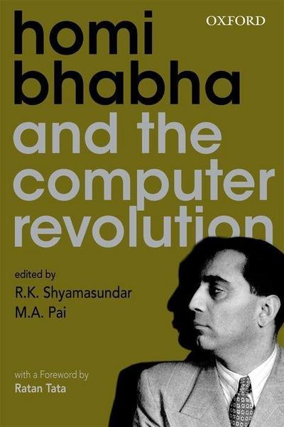 Homi Bhabha and the Computer Revolution