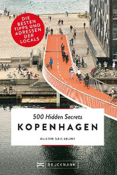 Bruckmann Reiseführer: 500 Hidden Secrets Kopenhagen.