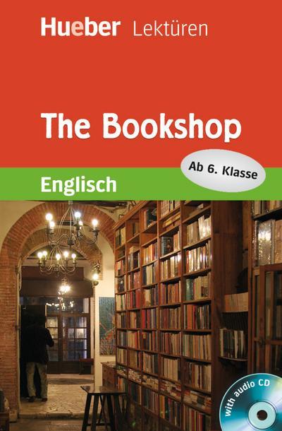 The Bookshop: Lektüre mit Audio-CD (Hueber Lektüren)