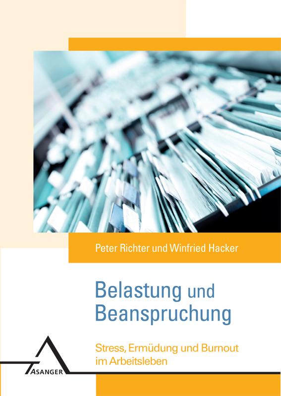 Belastung und Beanspruchung Peter Richter