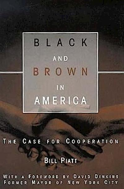 Black and Brown in America: The Case for Cooperation
