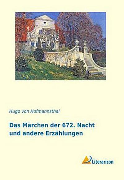 Das Märchen der 672. Nacht und andere Erzählungen