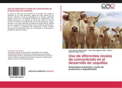 Uso de diferentes niveles de concentrado en el desarrollo de vaquillas