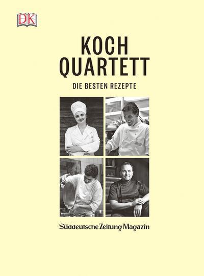 Kochquartett; Die besten Rezepte; Hrsg. v. Süddeutsche Zeitung Magazin; Deutsch; Ca. 120 Farbfotografien