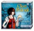 Oksa Pollock. Die Unverhoffte (6 CD); Autorisierte Lesefassung   ; Regie: Gustavus, Frank /Sprecher: Gawlich, Cathlen /Übers. v. Bach, Bettina /Ruß, Marlies; Deutsch; Audio-CD