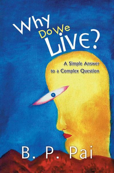 Why Do We Live?