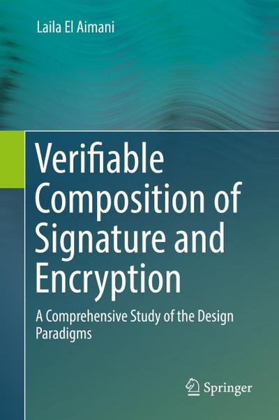Verifiable Composition of Signature and Encryption