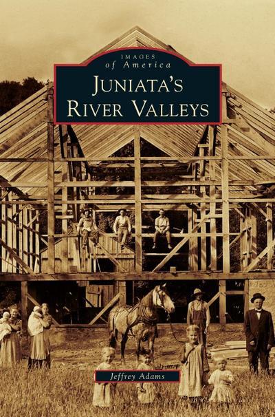 Juniata's River Valleys
