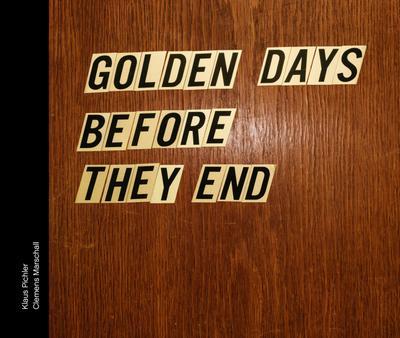 Golden days before they end, englische Ausgabe