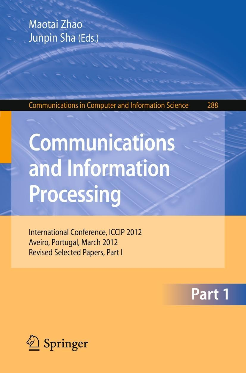 Communications and Information Processing Maotai Zhao