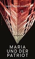Maria und der Patriot: Polit-Thriller