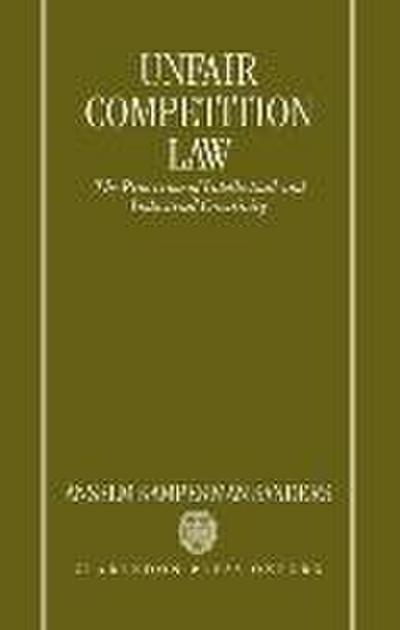 Unfair Competition Law: The Protection of Intellectual and Industrial Creativity