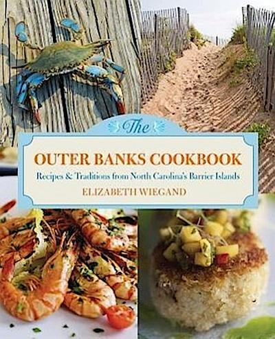 Outer Banks Cookbook: Recipes & Traditions from North Carolina's Barrier Islands