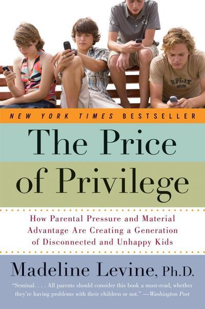 Price of Privilege