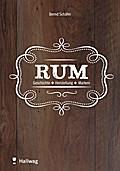 Rum: Geschichte - Herstellung - Marken (HALLW ...