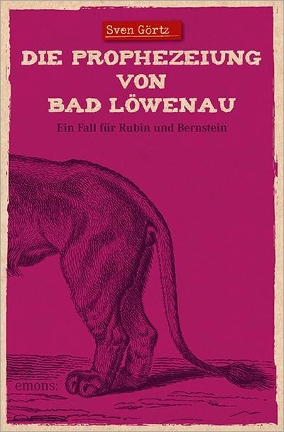 Die Prophezeiung von Bad Löwenau; Ein Fall für Rubin und Bernstein; Deutsch