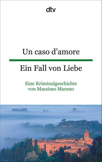 Un caso d'amore Ein Fall von Liebe