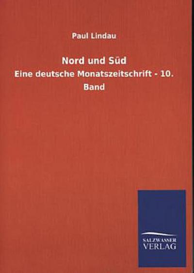 Nord und Süd: Eine deutsche Monatszeitschrift - 10. Band