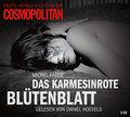 Erotik Hörbuch Edition: Das karmesinrote Blütenblatt: 3 CDs (Erotik Hörbuch Edition mit COSMOPOLITAN)