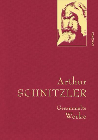 Arthur Schnitzler - Gesammelte Werke