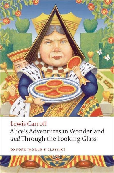 Alice's Adventures in Wonderland. Through the Looking-Glass and what Alice found there. Alice im Wunderland; Alice hinter den Spiegeln, englische Ausgabe