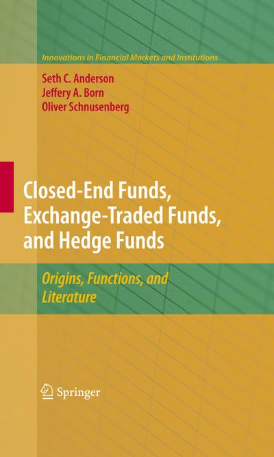 Closed-End Funds, Exchange-Traded Funds, and Hedge Funds