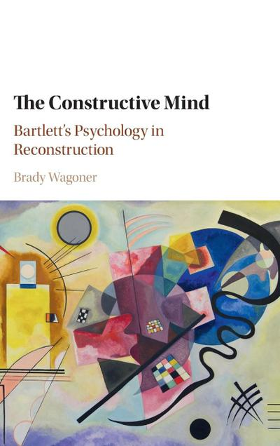 The Constructive Mind