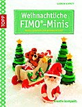 Weihnachtliche FIMO-Minis: Modellierspaß zur  ...