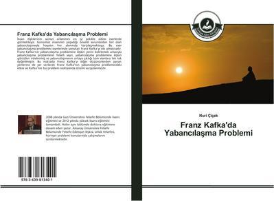 Franz Kafka'da Yabancilasma Problemi