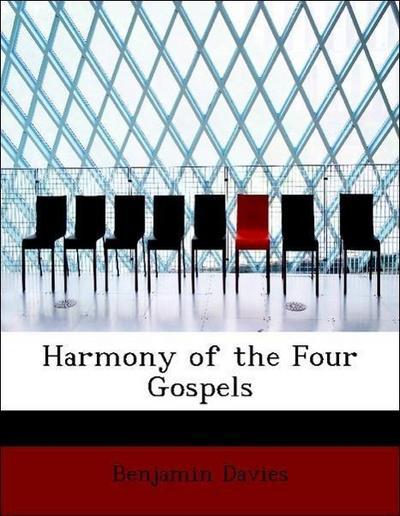 Harmony of the Four Gospels