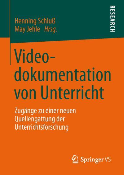 Videodokumentation von Unterricht