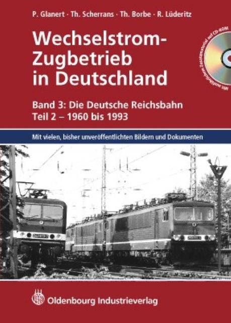 Wechselstrom-Zugbetrieb in Deutschland Peter Glanert