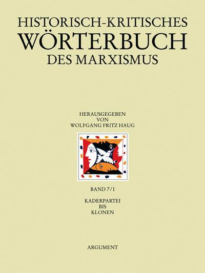 Historisch-kritisches Wörterbuch des Marxismus: Kaderpartei bis Klonen