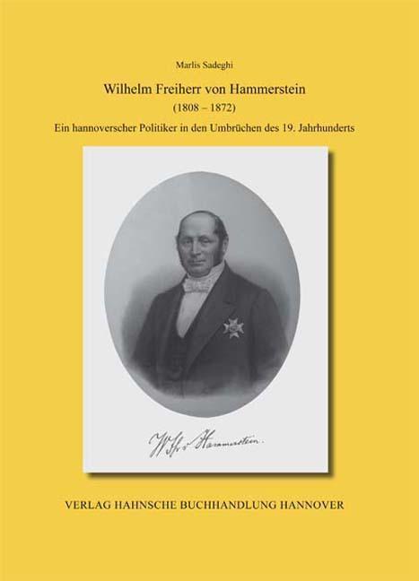 Wilhelm Freiherr von Hammerstein (1808-1872) | Marlis Sadegh ... 9783775261623