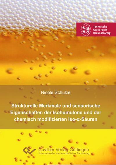 Strukturelle Merkmale und sensorische Eigenschaften der Isohumulone und der chemisch modifizierten Iso-a-Säuren