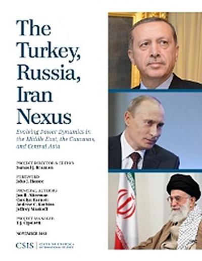 The Turkey, Russia, Iran Nexus